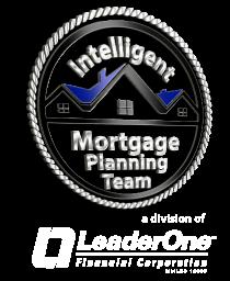 Intelligent Mortgage Planning - Dan Zufall Mortgage Team of LeaderOne Financial